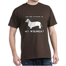 Are you looking at my wiener? T-Shirt