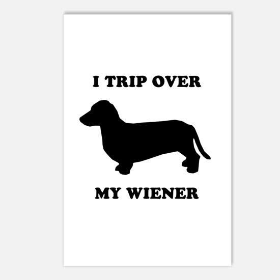 I trip over my wiener Postcards (Package of 8)