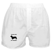 Wanna pet my wiener? Boxer Shorts