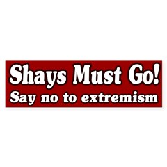 Shays must go bumper sticker