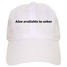Also available in sober Baseball Cap
