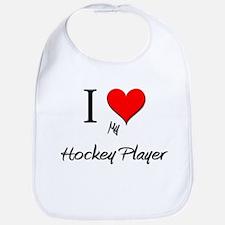 I Love My Hockey Player Bib