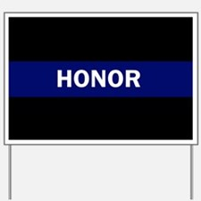 HONOR BLUE Yard Sign
