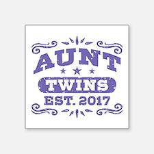 """Aunt Twins Est.2017 Square Sticker 3"""" x 3"""""""