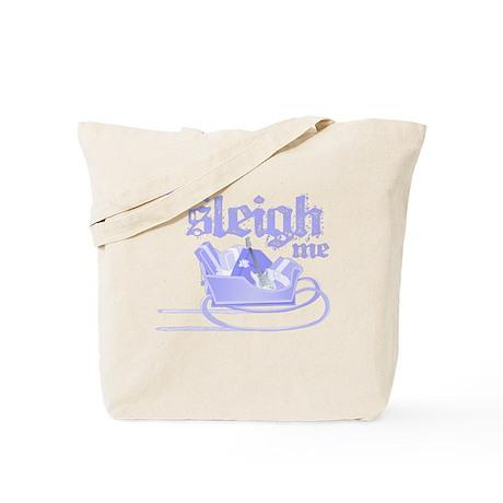 You Sleigh Me Tote Bag