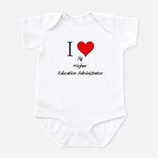 I Love My Higher Education Administrator Infant Bo