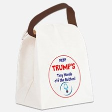 Keep Trumps tiny hands off the button. Canvas Lunc