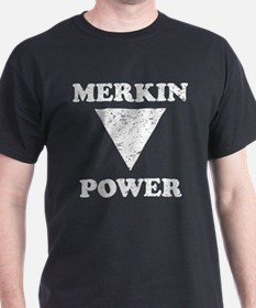 Merkin Power T-Shirt