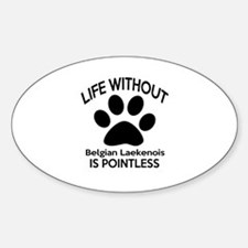 Life Without Bedlington Terrier Dog Decal