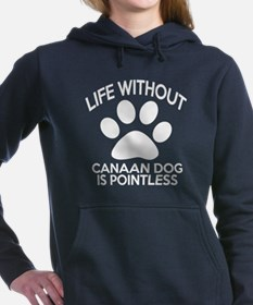 Life Without Canaan Dog Women's Hooded Sweatshirt