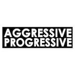 Aggressive Progressive (bumper sticker)