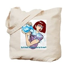 Is it hot in here? Tote Bag