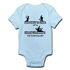 Good Riddance to Chivalry Infant Bodysuit