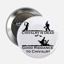 "Good Riddance to Chivalry 2.25"" Button"