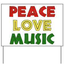 Peace Love Music Yard Sign