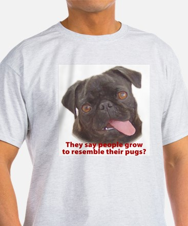 Pugs resemble owners - Black Ash Grey T-Shirt