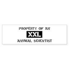 Property of: Animal Scientist Bumper Bumper Sticker