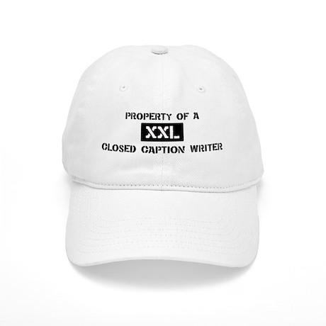 Property of: Closed Caption W Cap