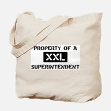 Property of: Superintendent Tote Bag