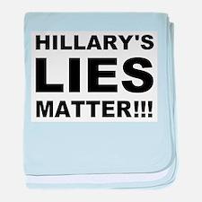 Hillary's Lies Matter baby blanket