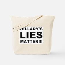 Hillary's Lies Matter Tote Bag
