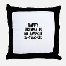 Happy Birthday To My Favorite Throw Pillow