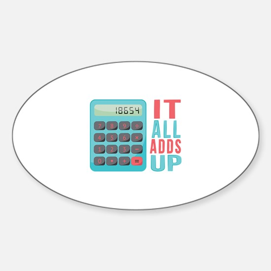 All Adds Up Decal