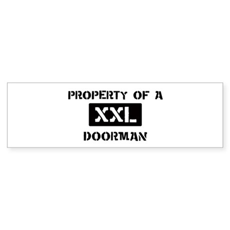 Property of: Doorman Bumper Sticker