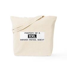 Property of: Border Patrol Ag Tote Bag