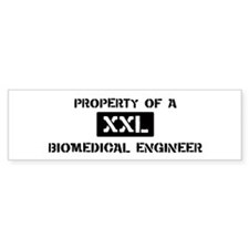 Property of: Biomedical Engin Bumper Bumper Sticker