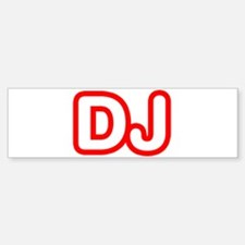 DJ Bumper Bumper Bumper Sticker