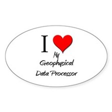I Love My Geophysical Data Processor Decal
