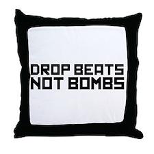Drop Beats Not Bombs 3 Throw Pillow