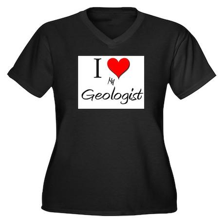 I Love My Geologist Women's Plus Size V-Neck Dark