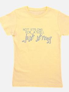 Funny Strong girls Girl's Tee