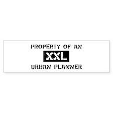 Property of: Urban Planner Bumper Bumper Sticker
