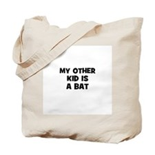 my other kid is a bat Tote Bag