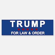 Trump Law & Order Bumper Bumper Bumper Sticker
