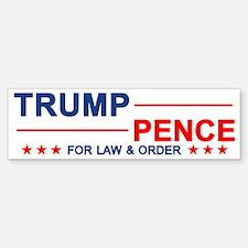 Trump Pence Law & Order Bumper Bumper Bumper Sticker