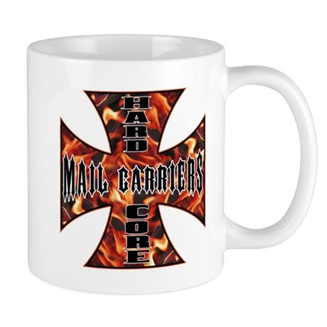 hard core mail carriers Mugs