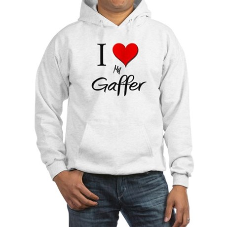 I Love My Gaffer Hooded Sweatshirt