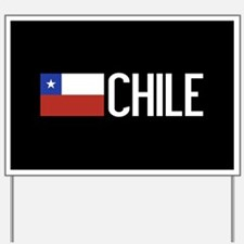 Chile: Chilean Flag & Chile Yard Sign