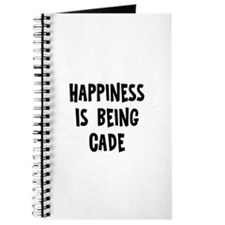 Happiness is being Cade Journal