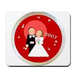 2007 Wedding Gifts Mousepad
