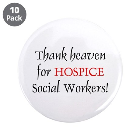 "Thank Heaven Hospice BRT 3.5"" Buttons (10 pack)"