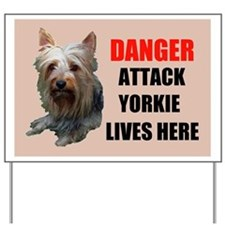 ATTACK YORKIE Yard Sign
