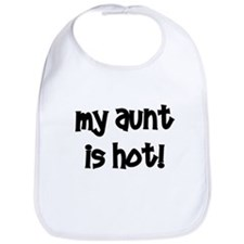 My Aunt Is Hot!  black Bib