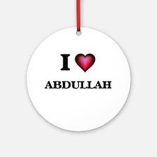 I love Abdullah Round Ornament