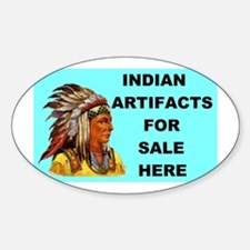 INDIAN ARTIFACTS Oval Decal