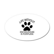 Life Without Irish Wolfhound Wall Decal